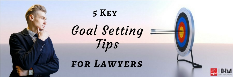 Goal Setting Tips for Lawyers