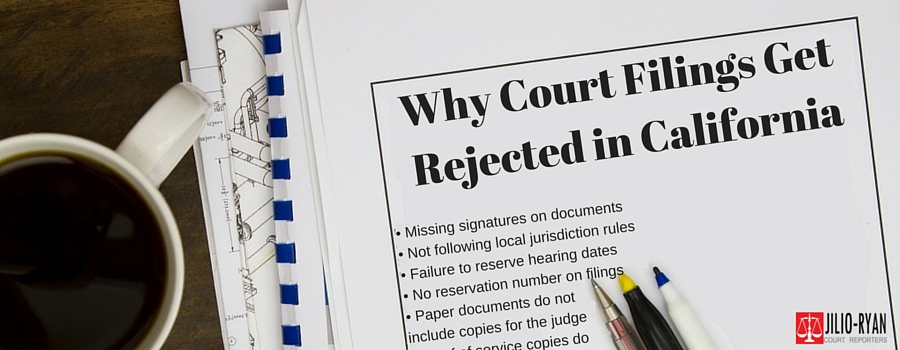 Why Court Filings Get Rejected in California