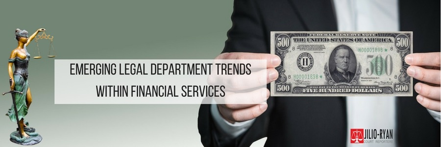 Emerging Legal Department Trends within Financial Services
