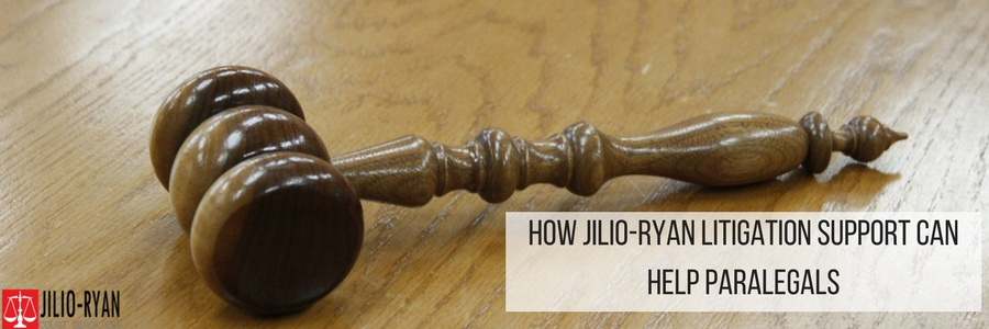 How Jilio Ryan Litigation Support Can Help Paralegals