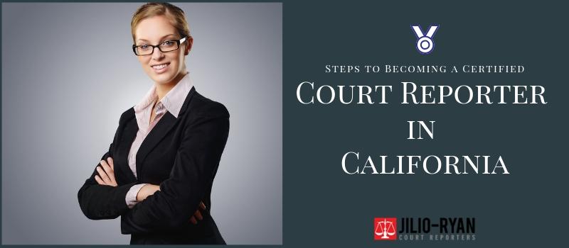 certified court reporter in california