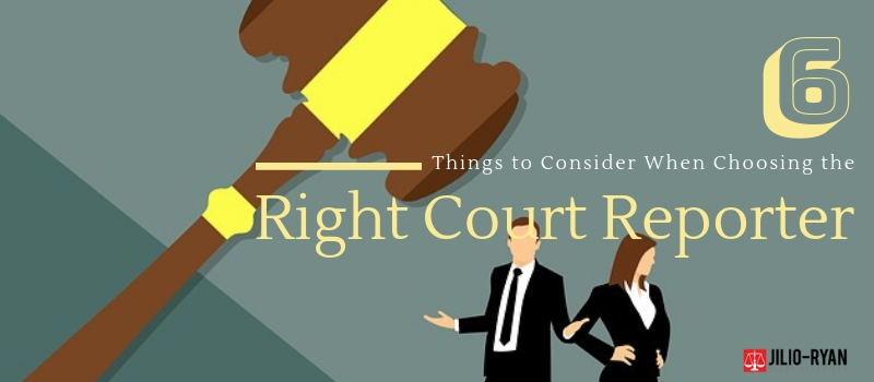 choosing the right court reporter