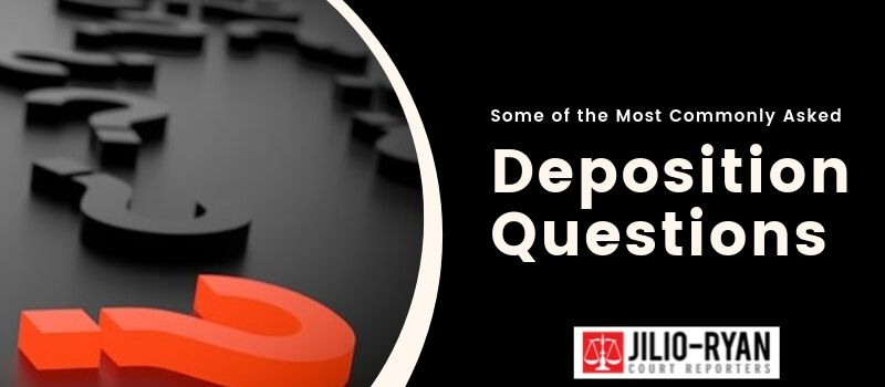 Most commonly asked deposition questions