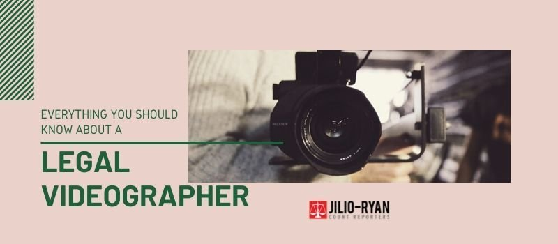 know everything about legal videographer