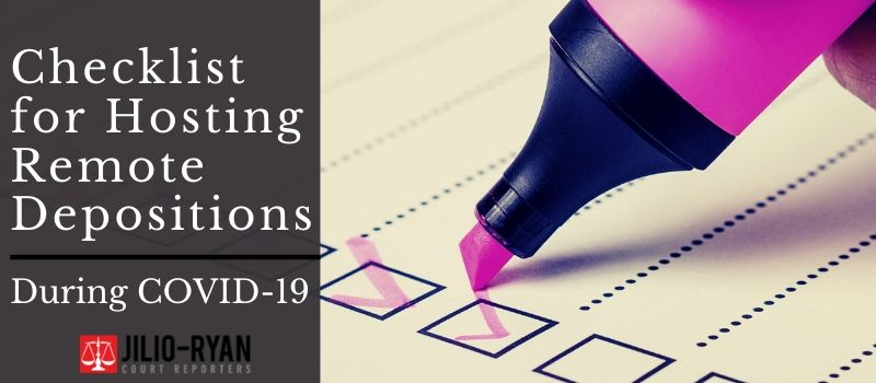 checklist for hosting remote depositions