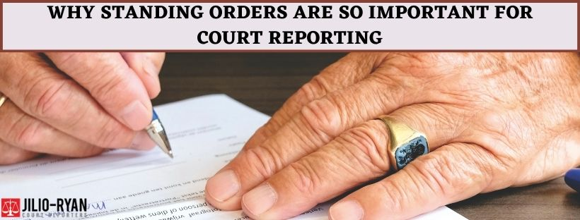 Standing Orders for Court Reporting