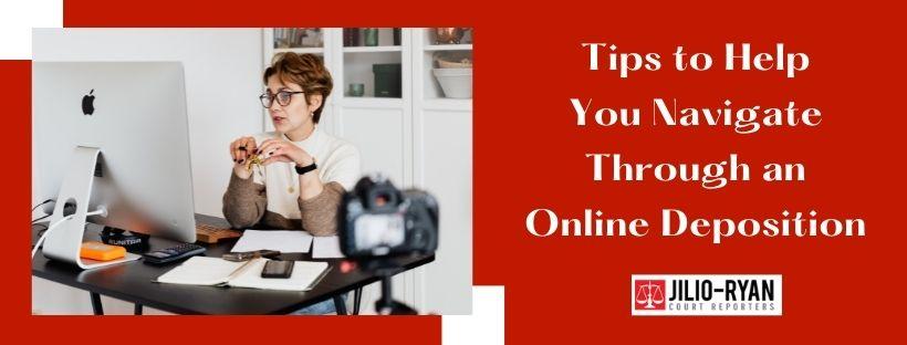 Online deposition navigation